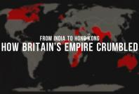 From India to Hong Kong: How Britains empire crumbled