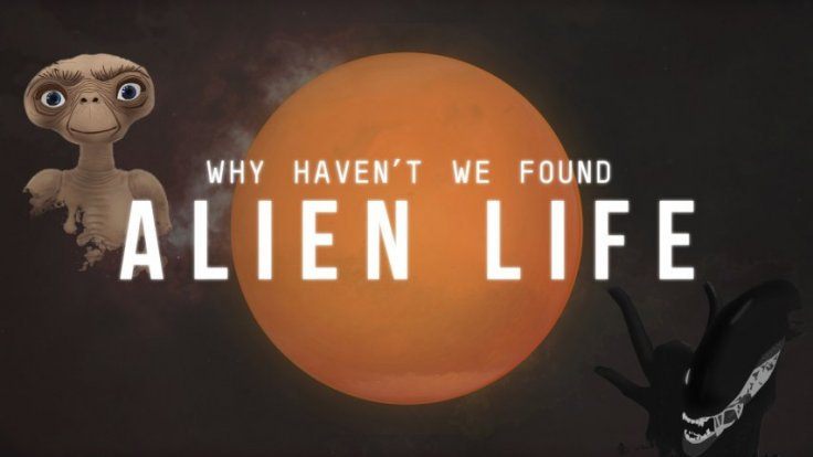 Why havent we found alien life?