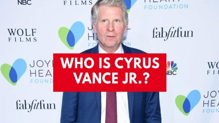 Who is Cyrus Vance Jr.