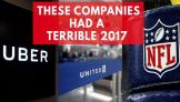 These companies had a terrible 2017