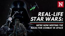 Real-life Star Wars: Were now writing the rules for combat in space