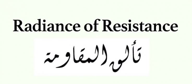 Radiance of Resistance