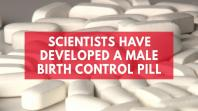 scientists-have-developed-a-male-birth-control-pill