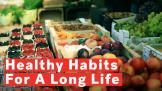 4-healthy-habits-for-a-longer-life