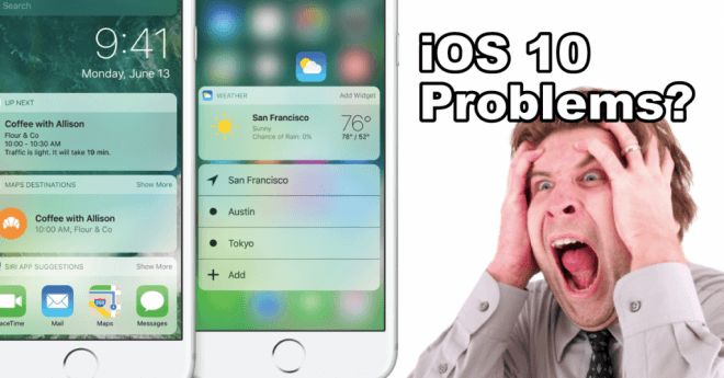 iOS 10 most common problems