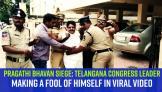 pragathi-bhavan-siege-telangana-congress-leader-making-a-fool-of-himself-in-viral-video