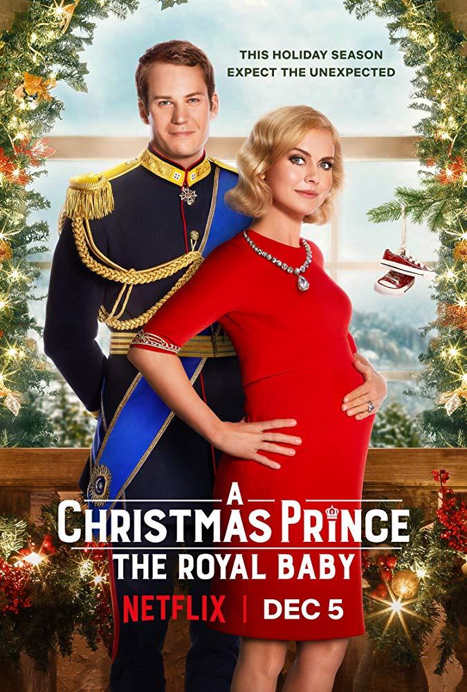 A Christmas Prince: The Royal Baby to