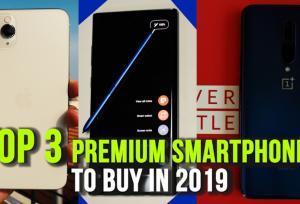 top-3-premium-smartphones-to-buy-in-2019