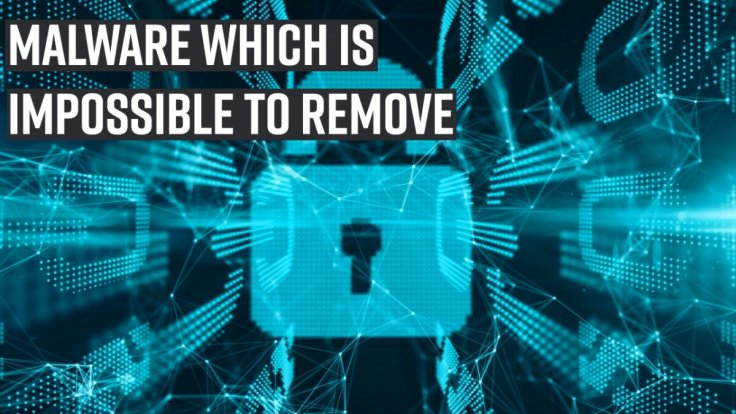 malware-which-is-impossible-to-remove