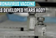 coronavirus-vaccine-was-developed-years-ago