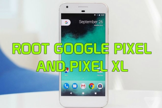 Root Google Pixel and Pixel XL