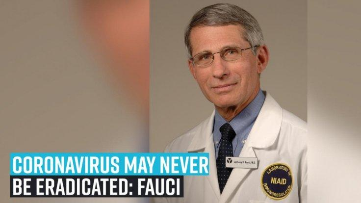 coronavirus-may-never-be-eradicated-fauci
