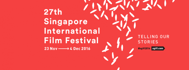 27th Singapore International Film Festival: All you need to know about the longest-running film fest