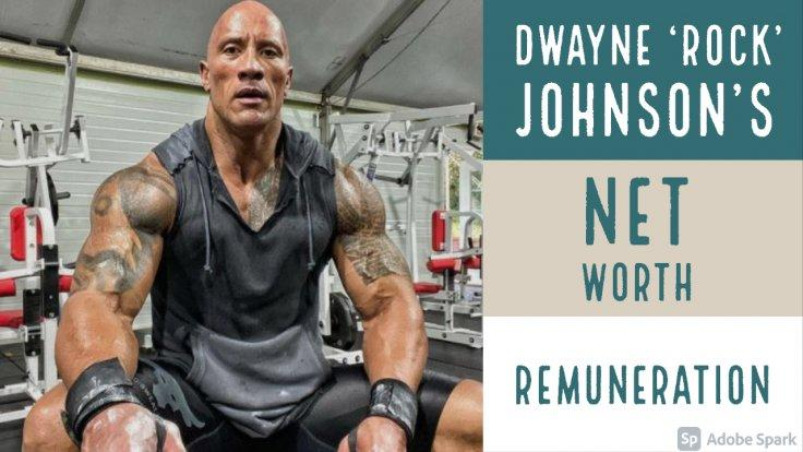 Dwayne's Johnson's Net Worth