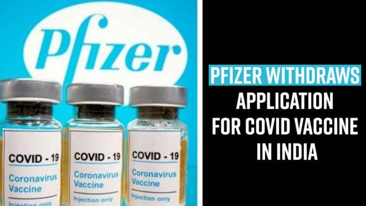 pfizer-withdraws-application-for-covid-vaccine-in-india