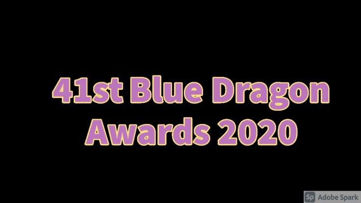41st Blue Dragon Awards 2020