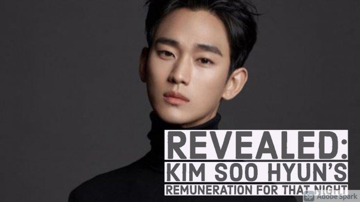 Kim Soo Hyun's Remuneration for That Night