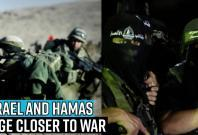 israel-and-hamas-edge-closer-to-war