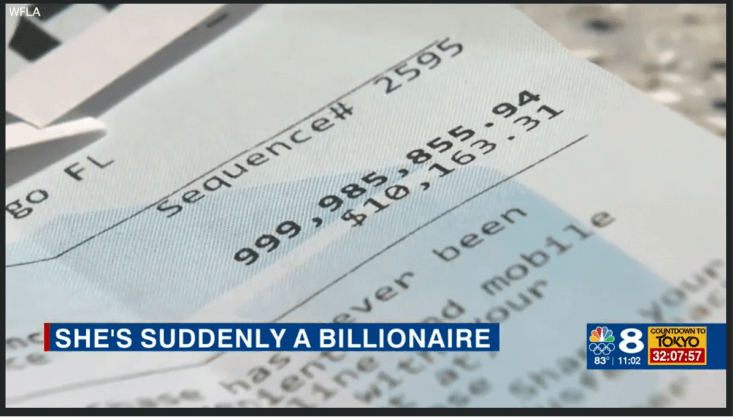 Woman finds $1 billion in her bankaccount