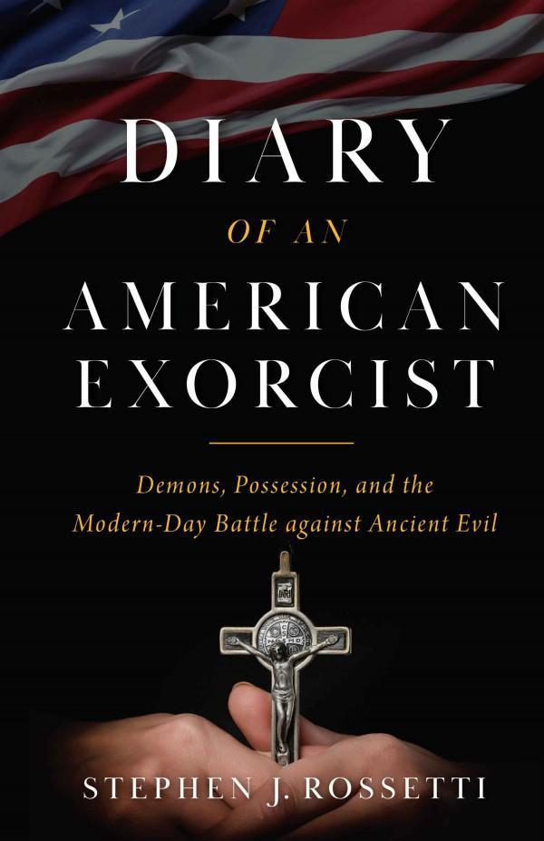 Dairy of an American Exorcist Fr Rosetti
