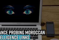 france-probing-moroccan-intelligence-links-to-spying-on-journos-using-pegasus