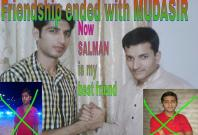 My Friendship Ended with Mudasir