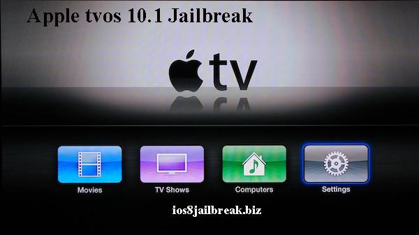 tvOS 10.1 jailbreak