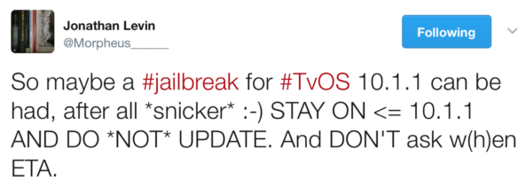 Jonathan Levin tweets the status of tvOS 10.1.1 jailbreak