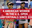 there-are-four-american-women-in-the-us-open-quarterfinals-for-the-first-time-in-15-years