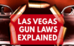 a-look-at-the-gun-laws-in-the-state-of-nevada